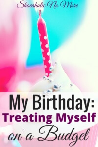 My Birthday_ Treating Myself on My Birthday