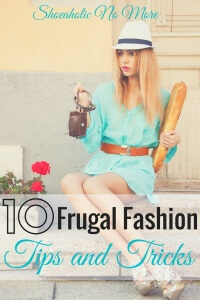 Think you can't afford fashion on a budget? Think again! Here are 10 frugal tips to be a fashionista on a budget!