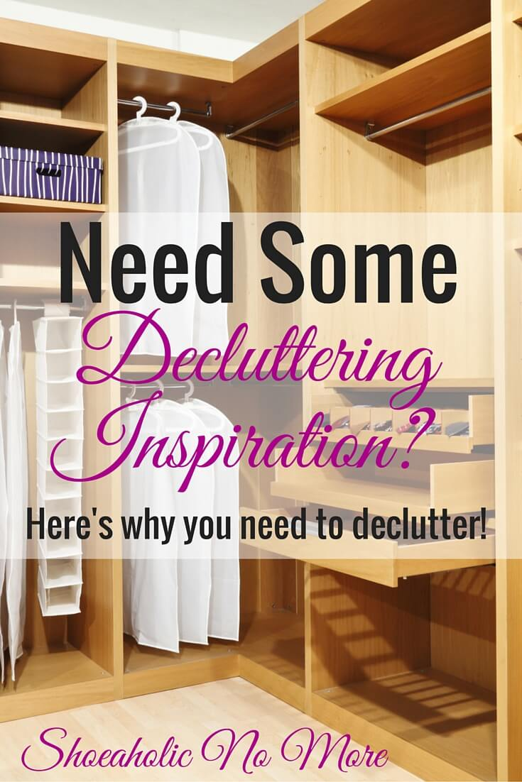 Need some decluttering inspiration? Here's why I declutter - and why you should too!