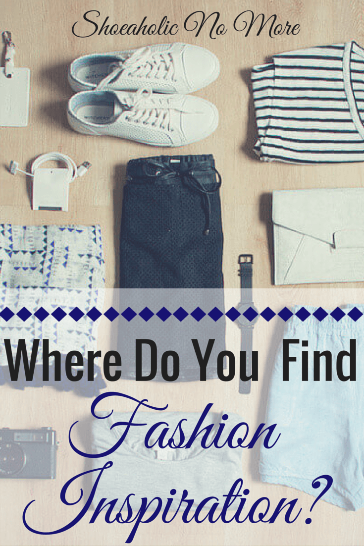 My strategies for finding fashion inspiration on a budget. How do you find inspiration on a budget? via @shoeaholicnomore