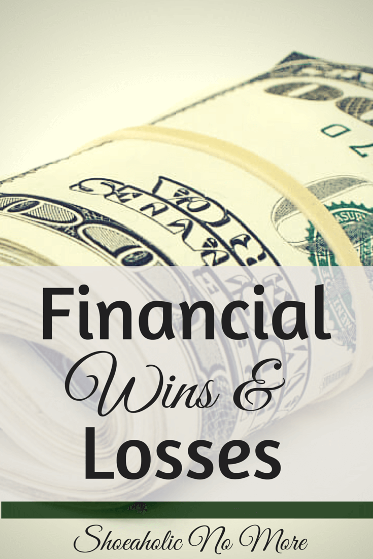 We all have ups and downs in our lives - here are my financial wins and losses lately! via @shoeaholicnomore