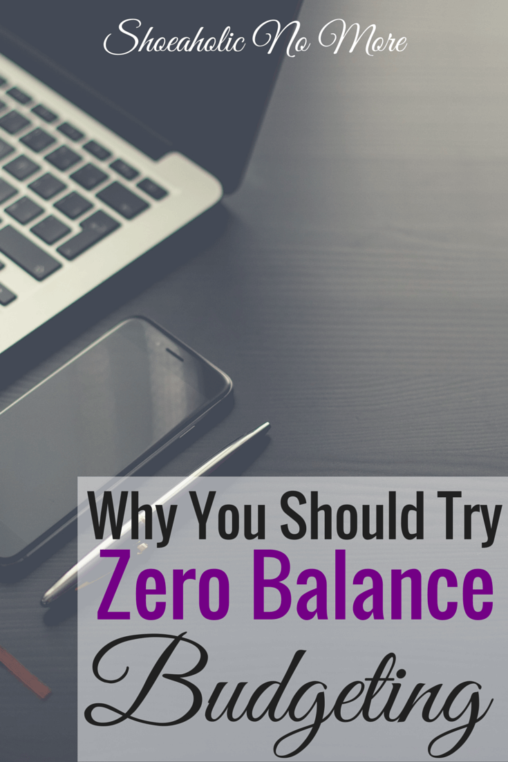 Why a zero balance budget is a great way to manage your finances. Here's how to do it via @shoeaholicnomore