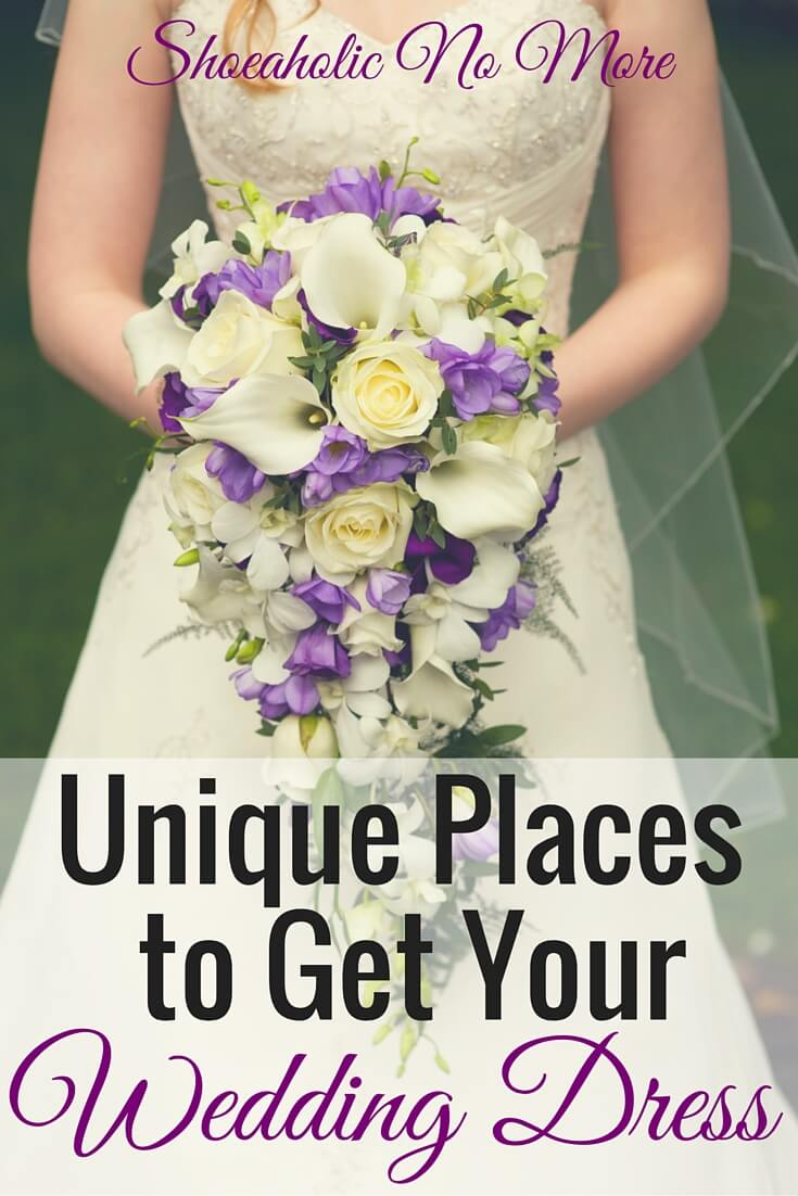 Wedding dress shopping? Here are several different and unique places to find your special wedding dress! via @shoeaholicnomore