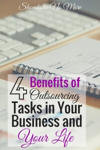 Is life getting too hectic to manage everything? It's ok to admit you need help! Here are the top 4 benefits to outsourcing tasks in your business and your life via @shoeaholicnomore
