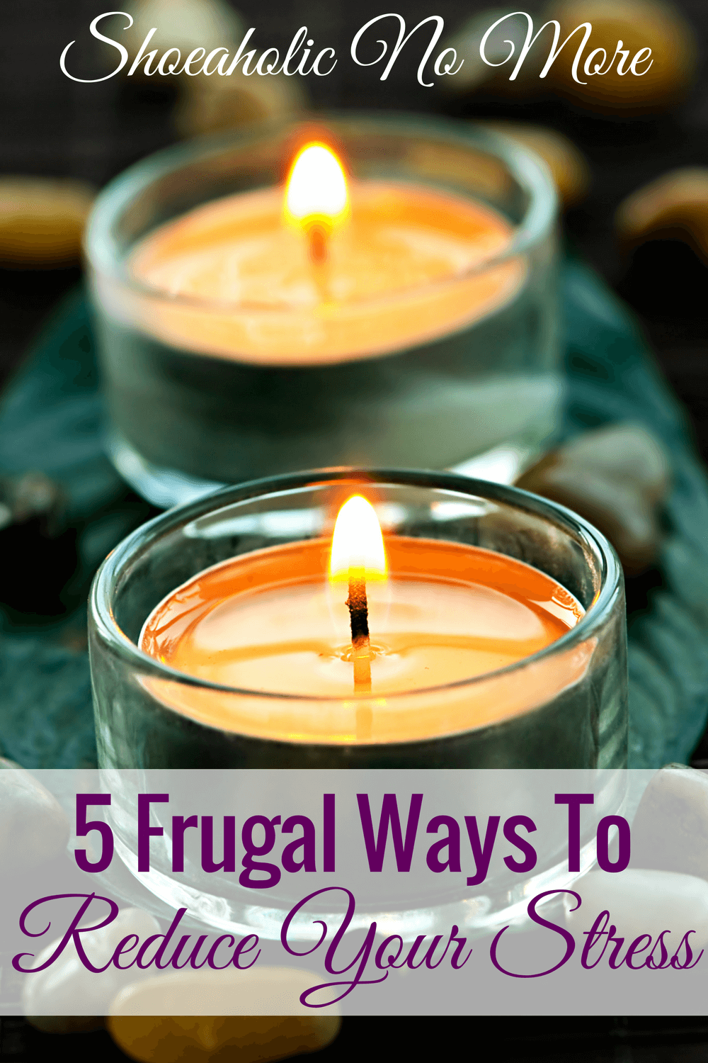 Stressed out and need to relax? This blogger shares 5 easy and frugal ways you can reduce your stress and get a little relaxation in!