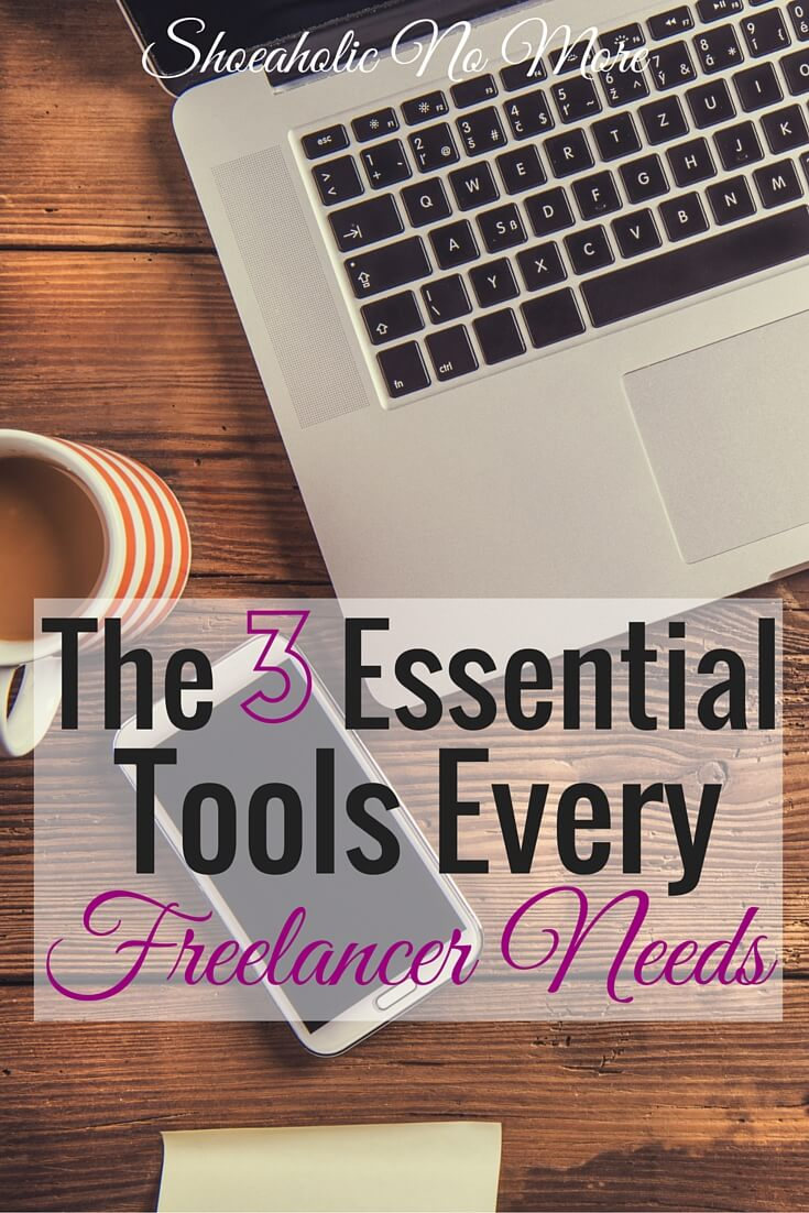 Thinking about being a freelancer? If you want to be a successful freelancer, you're going to need the right tools. Here are the 3 essential tools every freelancer needs! via @shoeaholicnomore