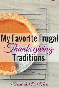 Thanksgiving doesn't have to be an expensive holiday. Here are some of my favorite frugal Thanksgiving traditions - maybe you'll pick up one of these traditions yourself!