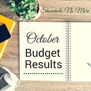October budget results are live! Did I stick to my budget, or was I way off this month? Check it out @shoeaholicnomore!