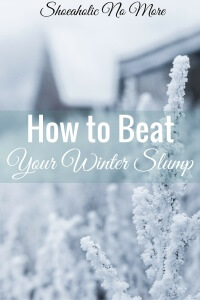 In a winter slump? Here's a great way to tackle your winter slump and keep it from beating you!