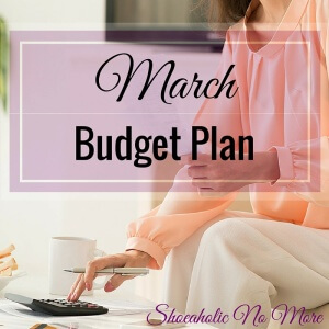 My budget plan for March - here's what I have lined up this month!