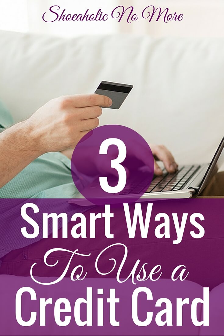 Credit cards get a bad rap, but they're not all that bad! Here are 3 smart ways to use your credit card today.
