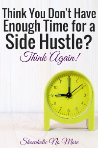 Think you don't have enough time to start your own side hustle? Think again!