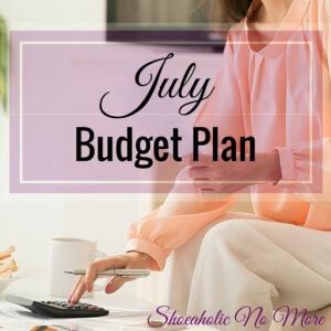July Budget Plan