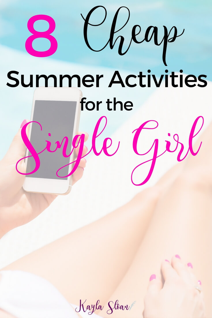 8 Cheap Summer Activities for the Single Girl