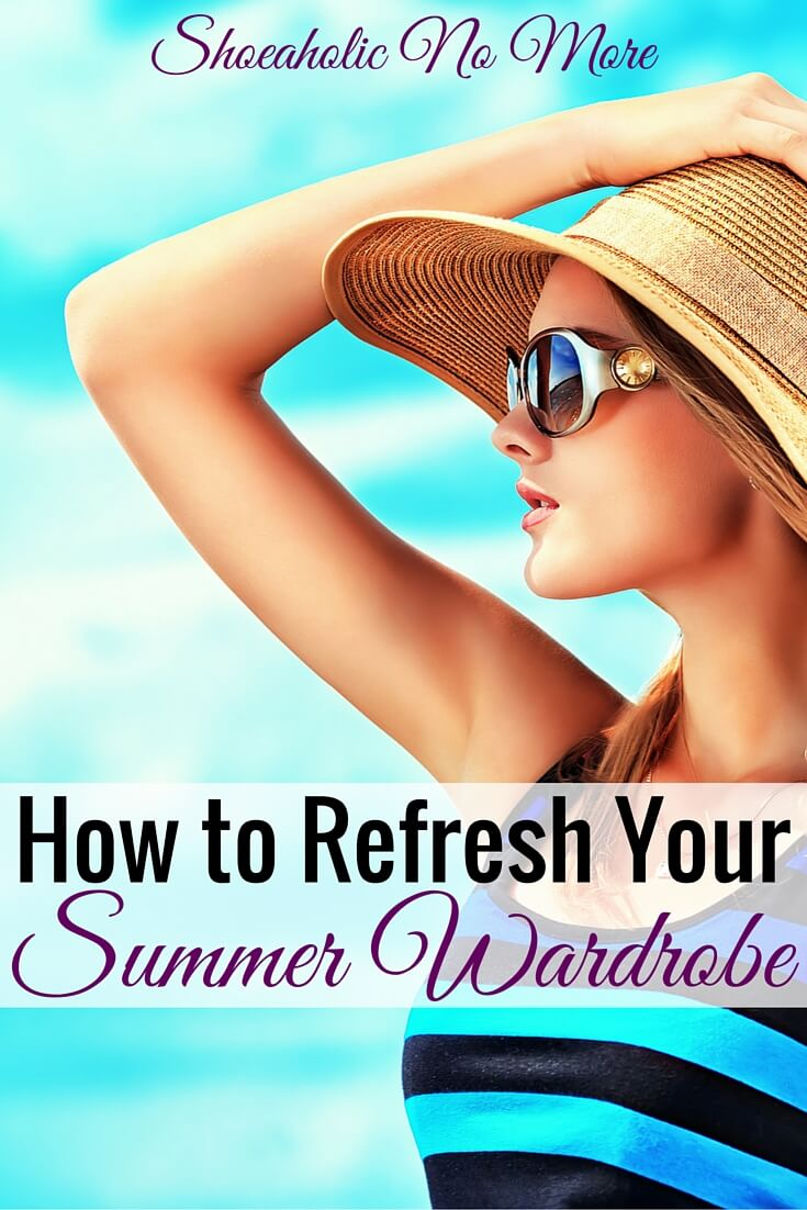 Looking to spruce up your summer wardrobe? Here are some tips to refresh your summer wardrobe!