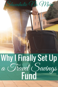 Now that I have travel on my mind more often, I finally decided to set up a travel savings fund earlier this year.