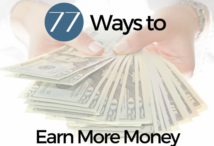 77 Ways to Earn More Money (and Why It's Important)