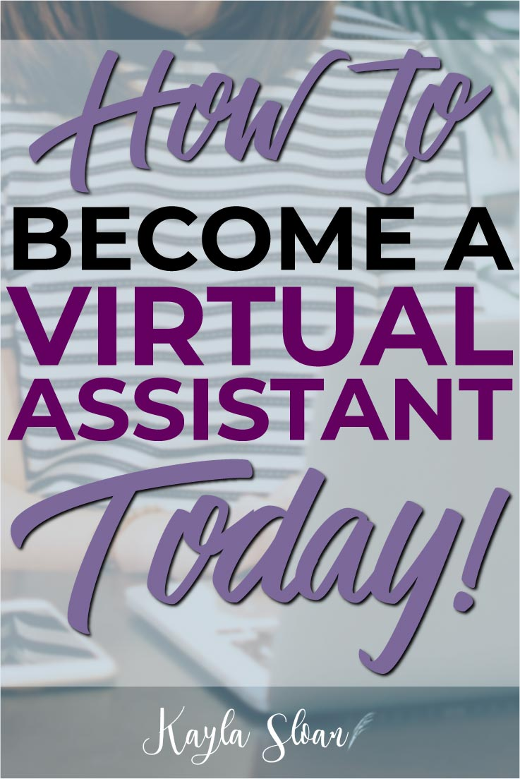 How to Start a Virtual Assistant Business Today