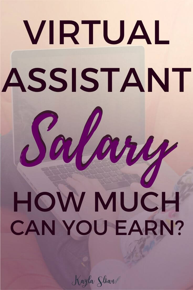 Virtual Assistant Salary: How Much Can You Earn as a Work From Home Virtual Assistant in the United States?