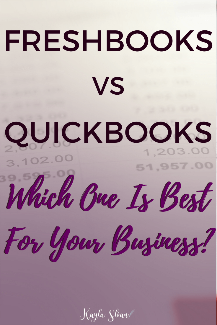 Finding the right accounting software for your business is crucial. Here is the rundown on Freshbooks vs Quickbooks, and which accounting software to use. #accountingsoftware #bookkeeping #onlinebusiness #bookkeepingsoftware
