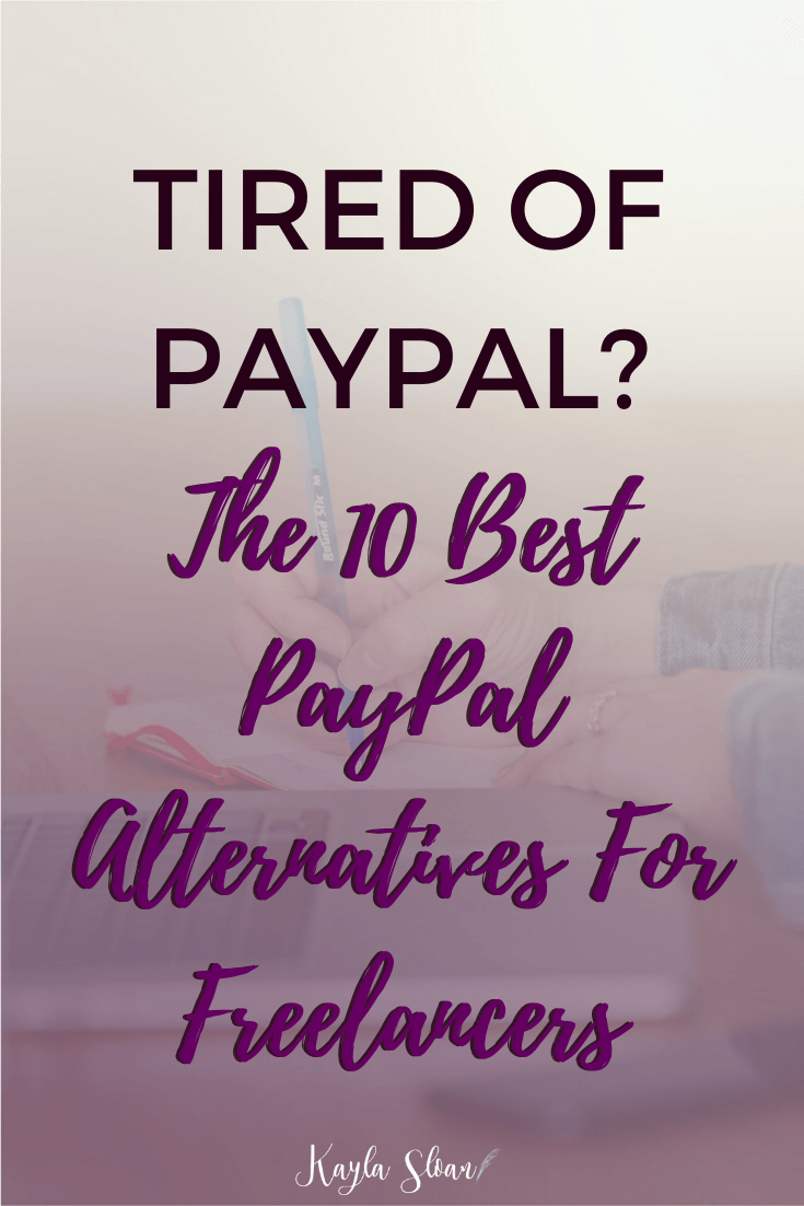 Looking for a way to accept payments as a freelancer or business owner? Instead of PayPal, here are 10 of the best PayPal alternatives. #paypal #freelancer #bookkeeping #getpaid