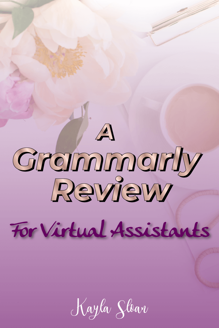 Is Grammarly worth using as a virtual assistant? Here is my Grammarly review, what it offers, and what you can expect when you use it. #grammarly #virtualassistant #freelancewriting