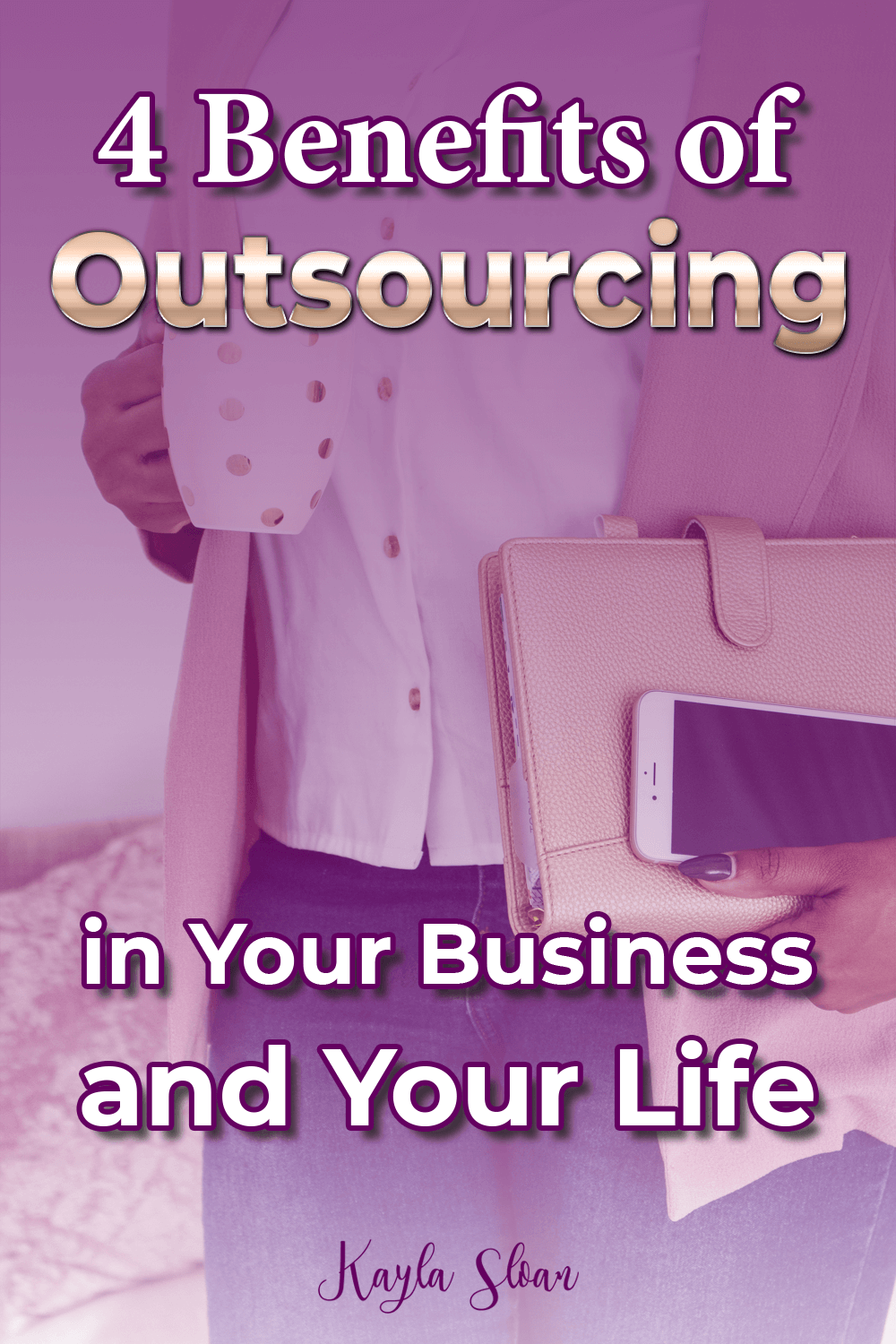 4 Benefits of Outsourcing Tasks in Your Business (and Your Life)